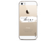 Coque iPhone 5/5s/SE Happy Girls Shine Brighter