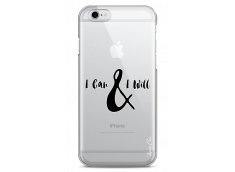Coque iPhone 6/6S I can & I will