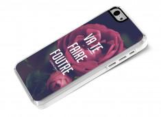 Coque iPhone 5C Dites-le avec des fleurs- Va te faire foutre