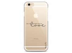 Coque iPhone 6/6S Do all things with love