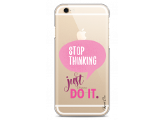 Coque iPhone 6Plus/6SPlus Stop thinking just do it girl