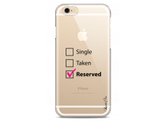 Coque iPhone 6/6S Single Taken Reserved