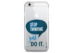 Coque iPhone 6Plus/6SPlus Stop thinking just do it