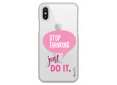 Coque iPhone X Stop thinking just do it girl