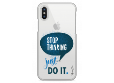 Coque iPhone X Stop thinking just do it