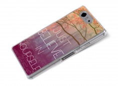 Coque Sony Xperia Z3 Compact Just Believe in yourself