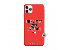 Coque iPhone 11 PRO MAX Rien A Foot Allez Liverpool Silicone Rouge