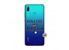 Coque Huawei P Smart 2019 Rien A Foot Allez Bordeaux