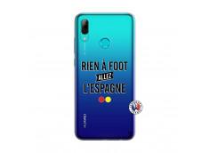 Coque Huawei P Smart 2019 Rien A Foot Allez L'Espagne
