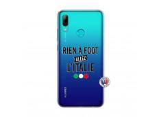 Coque Huawei P Smart 2019 Rien A Foot Allez L'Italie