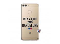 Coque Huawei P Smart Rien A Foot Allez Barcelone