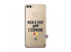 Coque Huawei P Smart Rien A Foot Allez L'Espagne