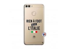 Coque Huawei P Smart Rien A Foot Allez L'Italie