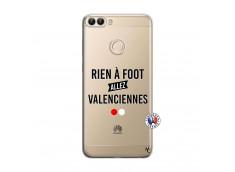 Coque Huawei P Smart Rien A Foot Allez Valenciennes