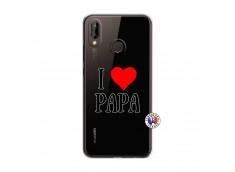Coque Huawei P20 Lite I Love Papa