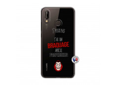 Coque Huawei P20 Lite J Peux Pas J Ai Un Braquage Avec Le Professeur