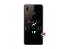 Coque Huawei P20 Lite Rien A Foot Allez Marseille