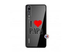 Coque Huawei P20 PRO I Love Papa