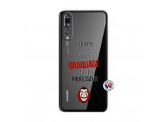 Coque Huawei P20 PRO J Peux Pas J Ai Un Braquage Avec Le Professeur