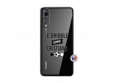 Coque Huawei P20 PRO Je Dribble Comme Cristiano