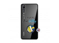 Coque Huawei P20 PRO Je Peux Pas J Ai Volley