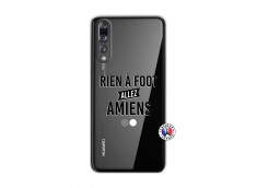 Coque Huawei P20 PRO Rien A Foot Allez Amiens
