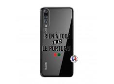 Coque Huawei P20 PRO Rien A Foot Allez Le Portugal