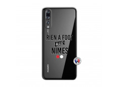 Coque Huawei P20 PRO Rien A Foot Allez Nimes