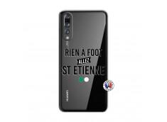Coque Huawei P20 PRO Rien A Foot Allez St Etienne