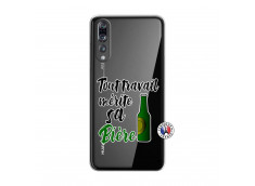 Coque Huawei P20 PRO Tout Travail Merite Sa Biere