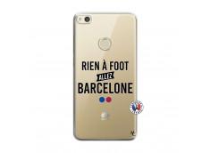 Coque Huawei P8 Lite 2017 Rien A Foot Allez Barcelone