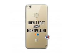 Coque Huawei P8 Lite 2017 Rien A Foot Allez Montpellier