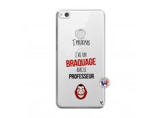 Coque Huawei P9 Lite J Peux Pas J Ai Un Braquage Avec Le Professeur