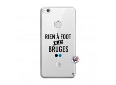 Coque Huawei P9 Lite Rien A Foot Allez Bruges