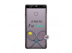 Coque Huawei P9 Je Peux Pas J Ai Tennis
