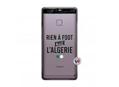 Coque Huawei P9 Rien A Foot Allez L Algerie