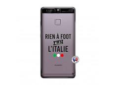 Coque Huawei P9 Rien A Foot Allez L'Italie