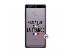 Coque Huawei P9 Rien A Foot Allez La France
