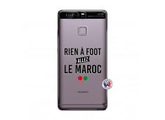 Coque Huawei P9 Rien A Foot Allez Le Maroc
