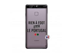 Coque Huawei P9 Rien A Foot Allez Le Portugal