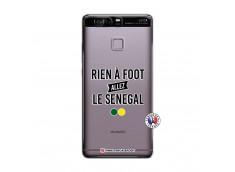 Coque Huawei P9 Rien A Foot Allez Le Senegal