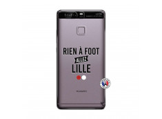 Coque Huawei P9 Rien A Foot Allez Lille