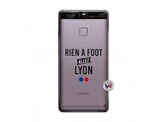 Coque Huawei P9 Rien A Foot Allez Lyon