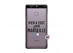 Coque Huawei P9 Rien A Foot Allez Marseille