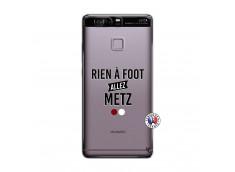 Coque Huawei P9 Rien A Foot Allez Metz