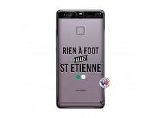Coque Huawei P9 Rien A Foot Allez St Etienne
