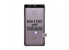 Coque Huawei P9 Rien A Foot Allez Toulouse