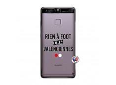Coque Huawei P9 Rien A Foot Allez Valenciennes