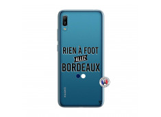 Coque Huawei Y6 2019 Rien A Foot Allez Bordeaux
