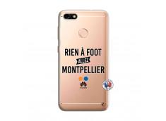 Coque Huawei Y6 PRO 2017 Rien A Foot Allez Montpellier